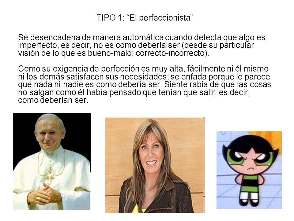 TIPO 1: El perfeccionista