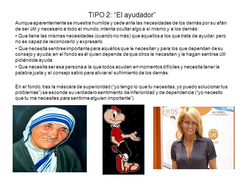 TIPO 2: El ayudador