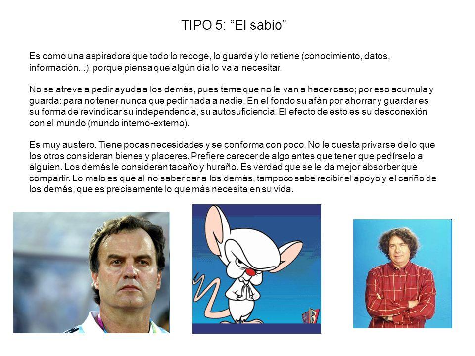 TIPO 5: El sabio
