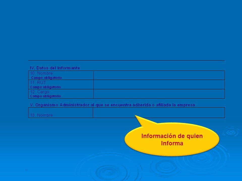 Información de quien Informa