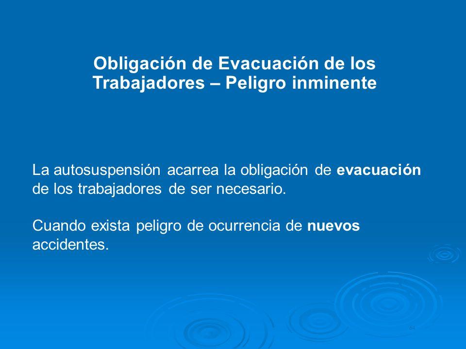 Obligación de Evacuación de los Trabajadores – Peligro inminente