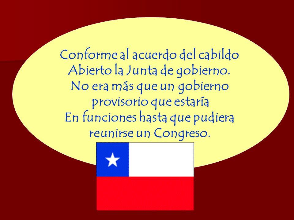 Conforme al acuerdo del cabildo Abierto la Junta de gobierno.