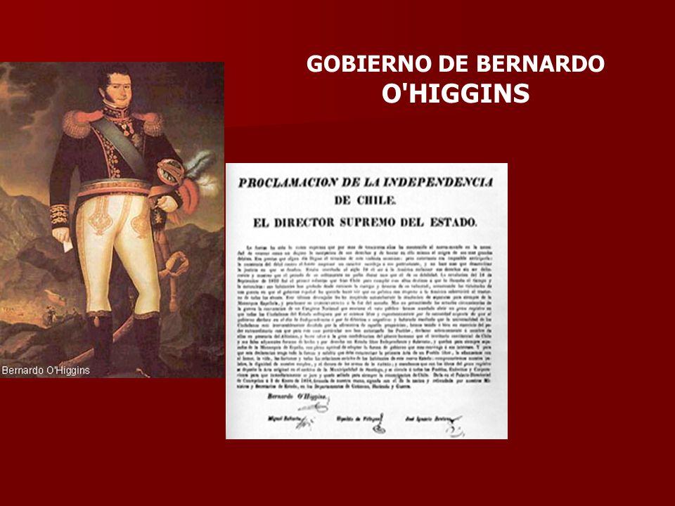 GOBIERNO DE BERNARDO O HIGGINS