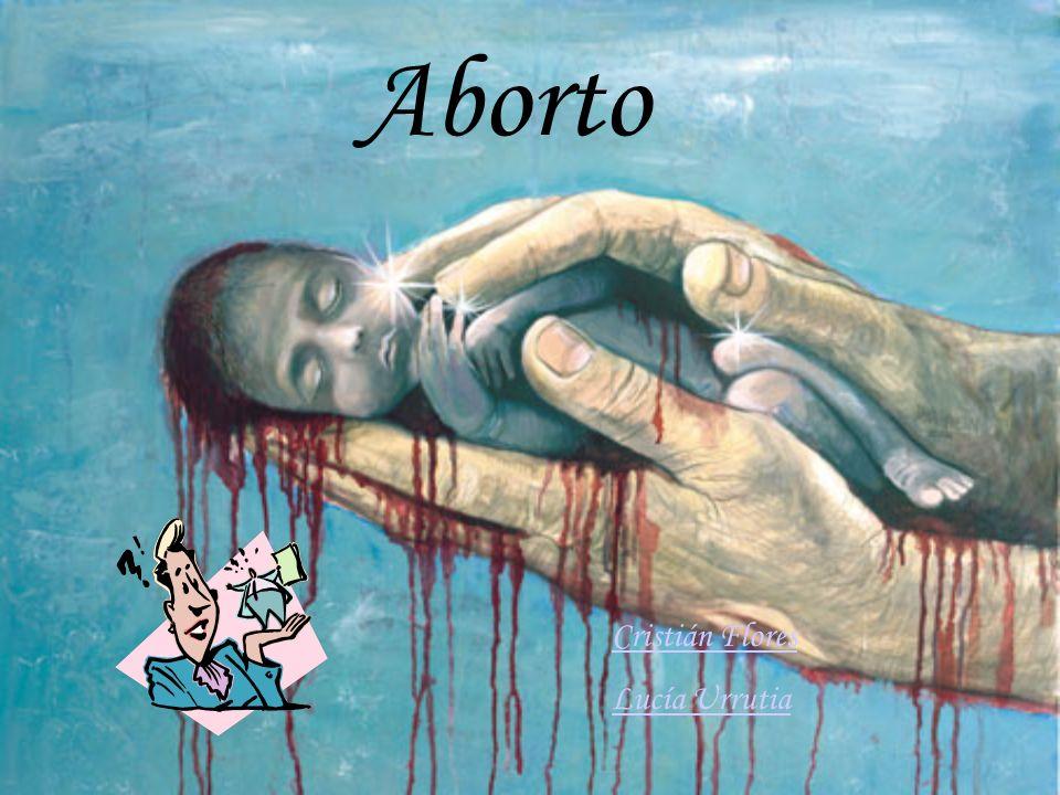 Aborto Cristián Flores Lucía Urrutia