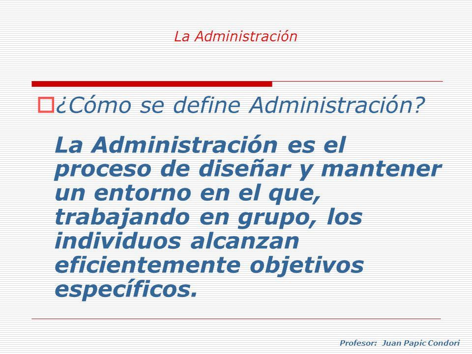 ¿Cómo se define Administración
