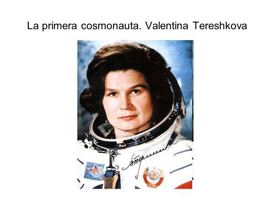 La primera cosmonauta. Valentina Tereshkova
