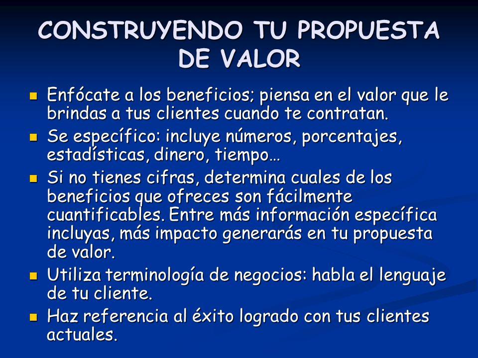 CONSTRUYENDO TU PROPUESTA DE VALOR