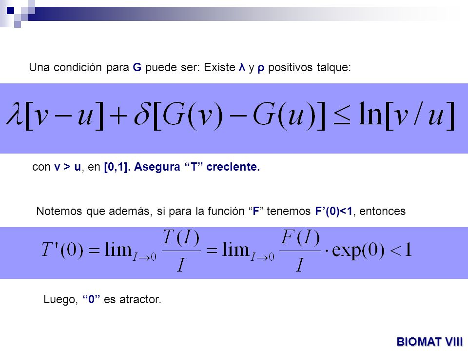 Una condición para G puede ser: Existe λ y ρ positivos talque: