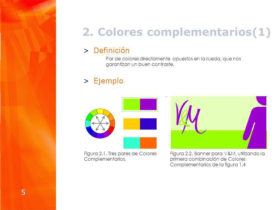 2. Colores complementarios(1)