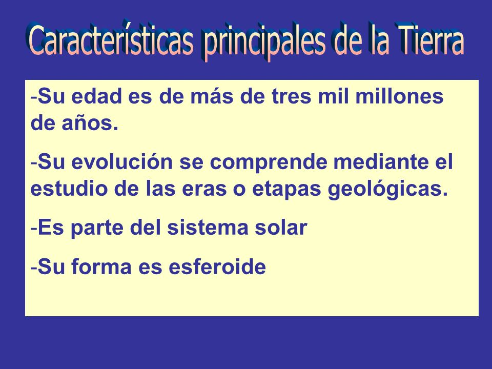Características principales de la Tierra