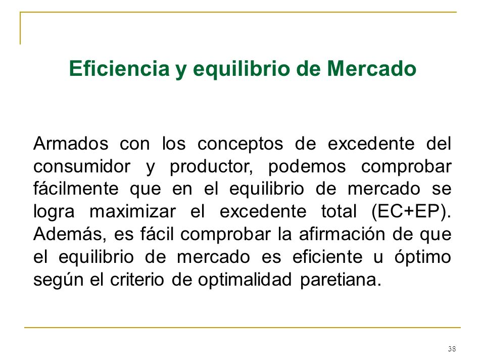 Eficiencia y equilibrio de Mercado