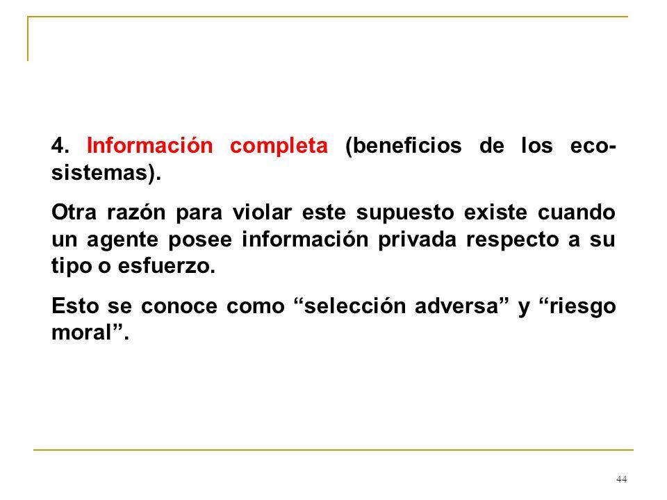 4. Información completa (beneficios de los eco-sistemas).