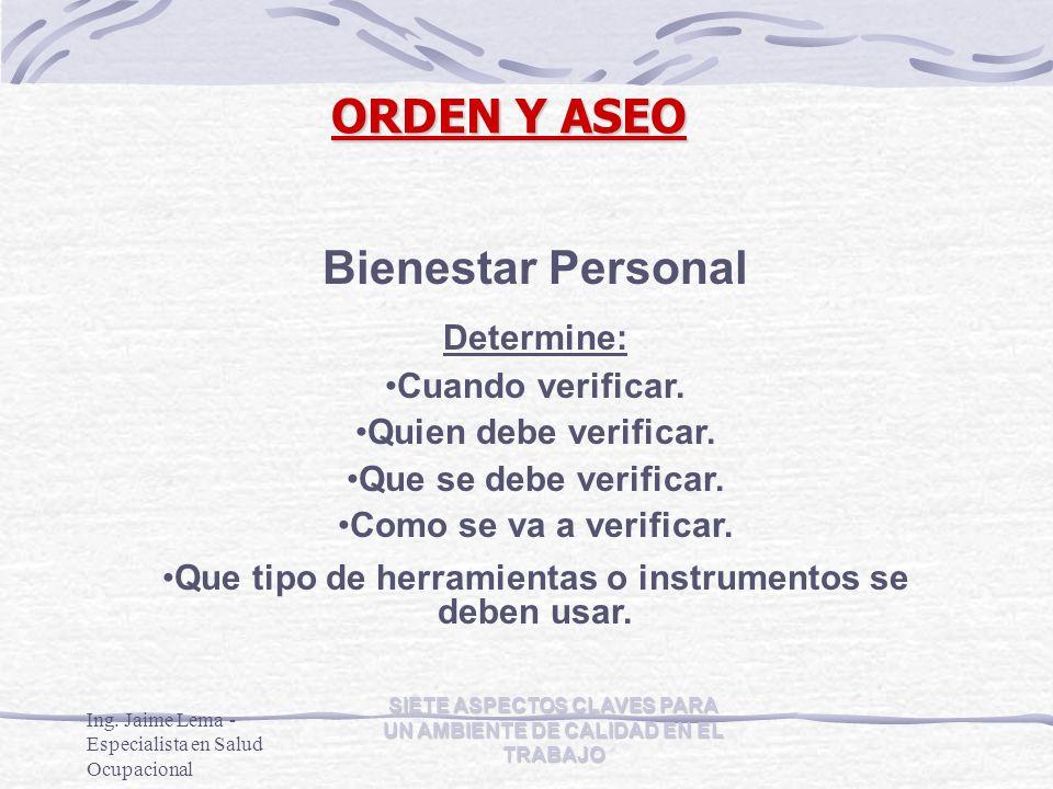 ORDEN Y ASEO Bienestar Personal Determine: Cuando verificar.