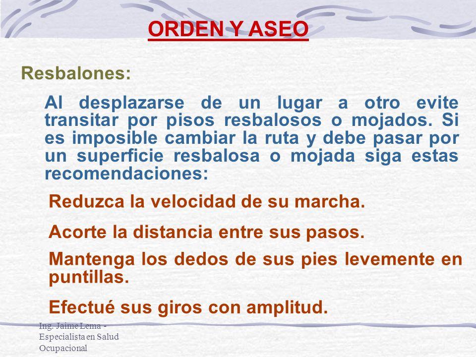 ORDEN Y ASEO Resbalones: