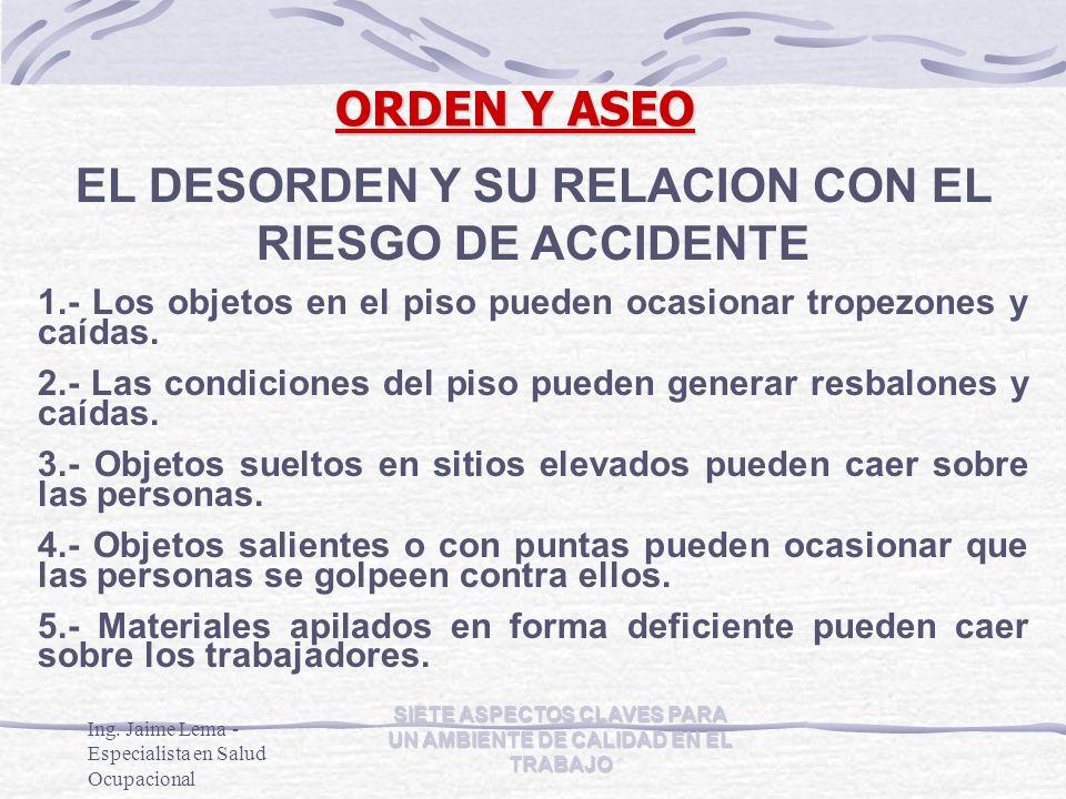 EL DESORDEN Y SU RELACION CON EL RIESGO DE ACCIDENTE