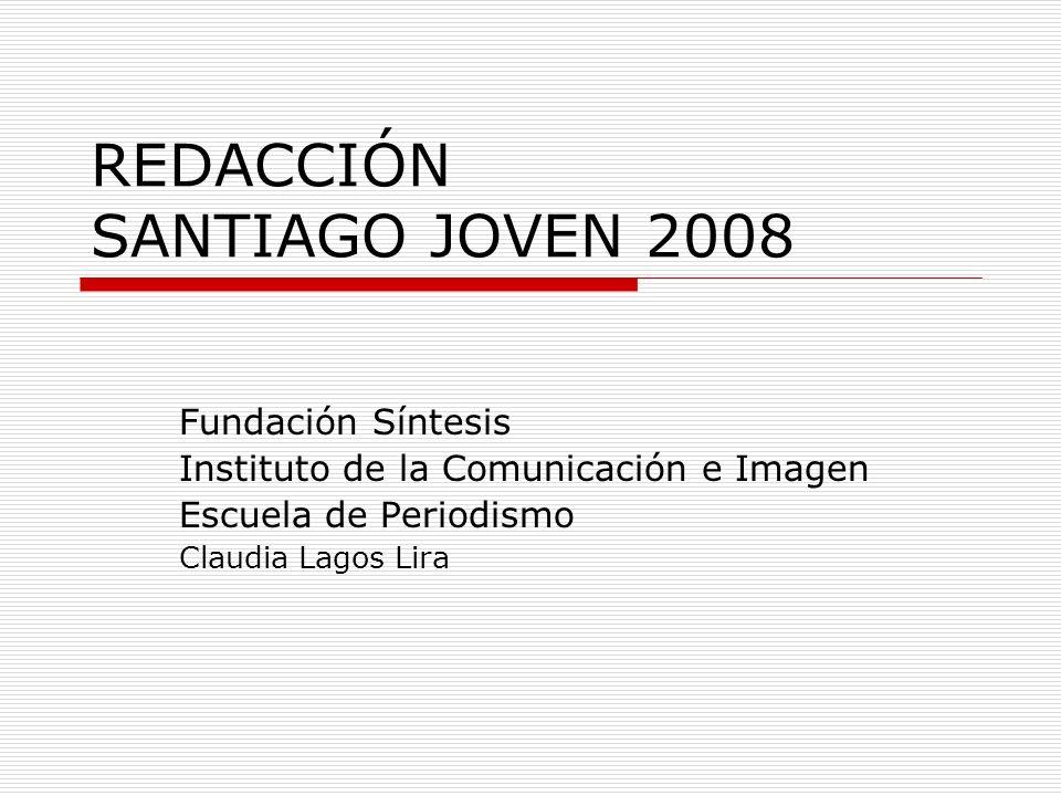 REDACCIÓN SANTIAGO JOVEN 2008