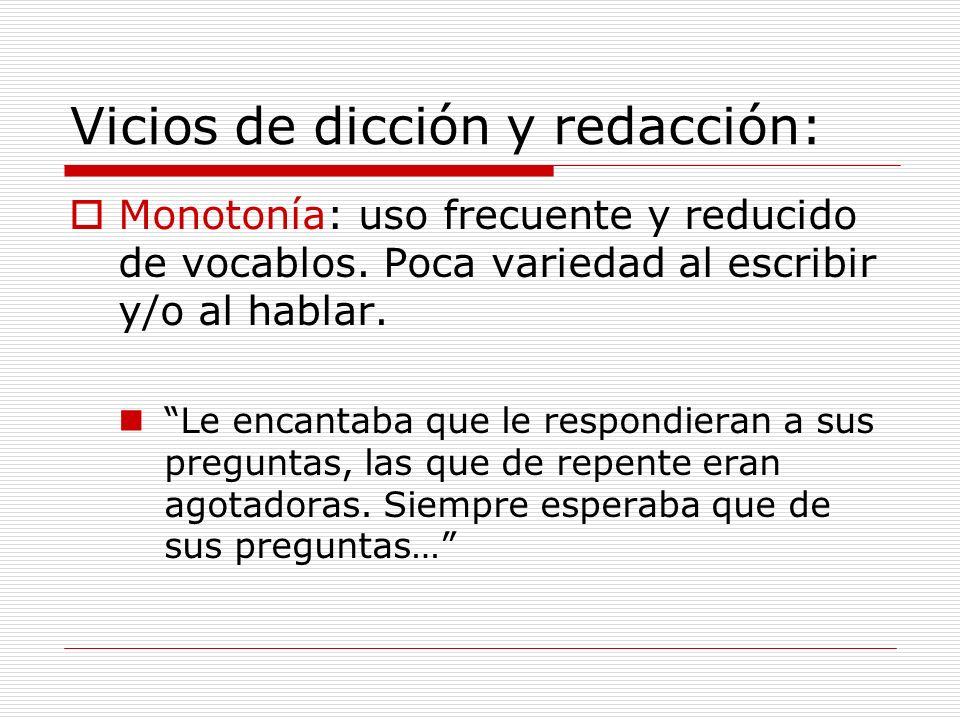 Vicios de dicción y redacción: