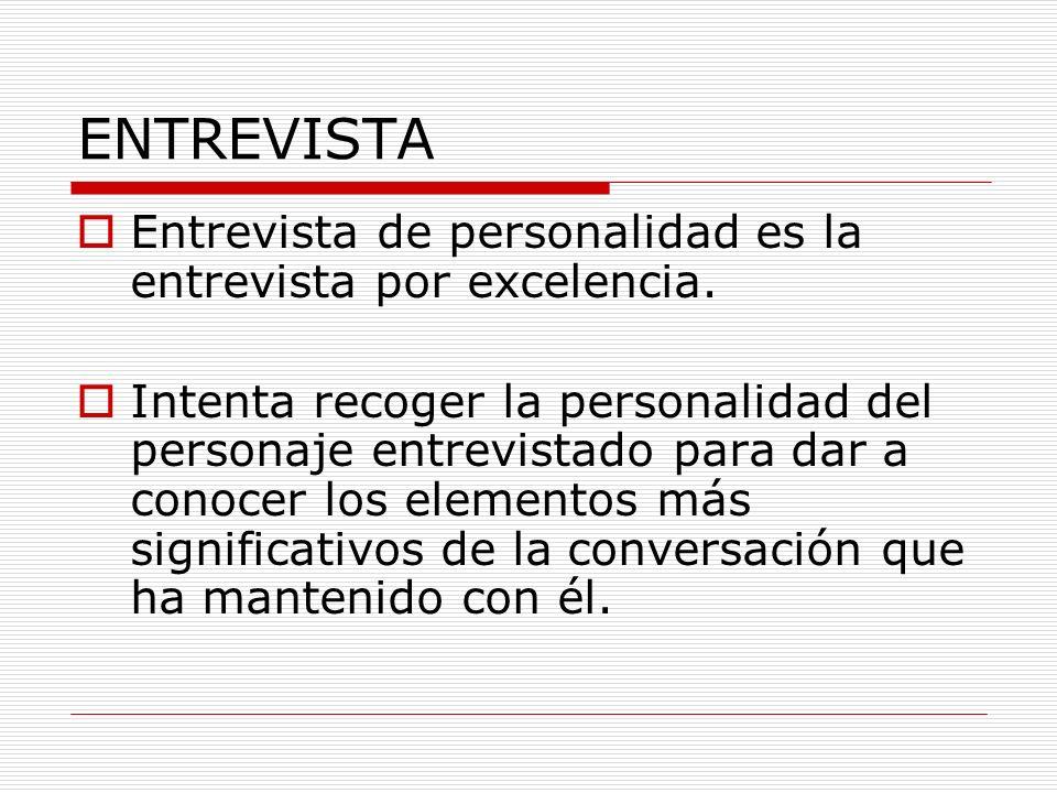 ENTREVISTA Entrevista de personalidad es la entrevista por excelencia.