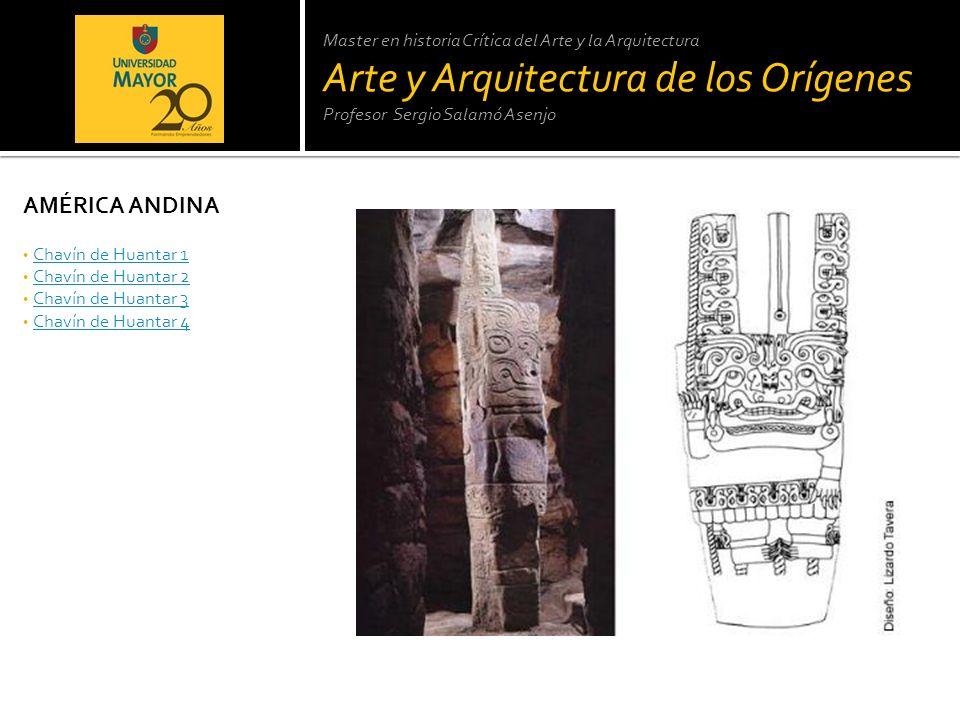 Master en historia Crítica del Arte y la Arquitectura Arte y Arquitectura de los Orígenes Profesor Sergio Salamó Asenjo