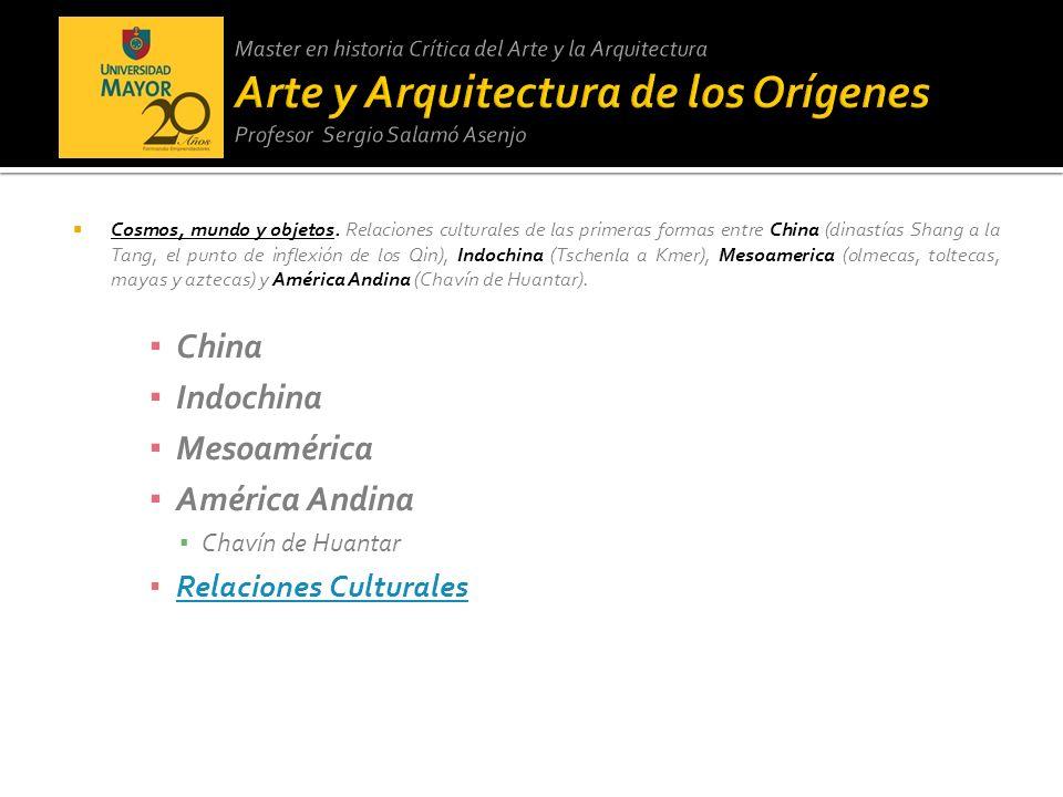 China Indochina Mesoamérica América Andina Relaciones Culturales