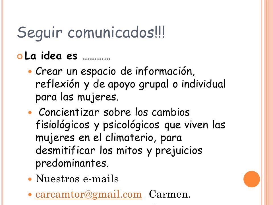 Seguir comunicados!!! La idea es …………