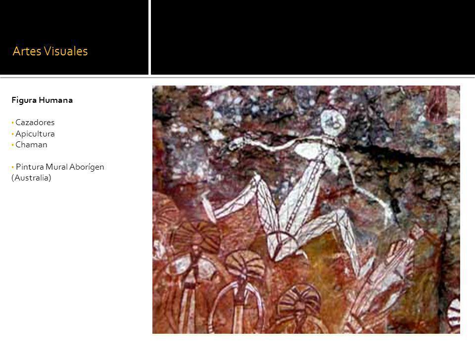 Artes Visuales Figura Humana Cazadores Apicultura Chaman