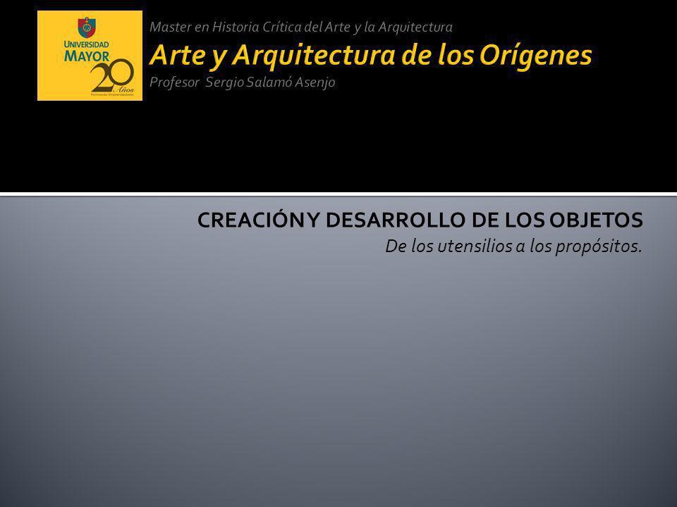 CREACIÓN Y DESARROLLO DE LOS OBJETOS