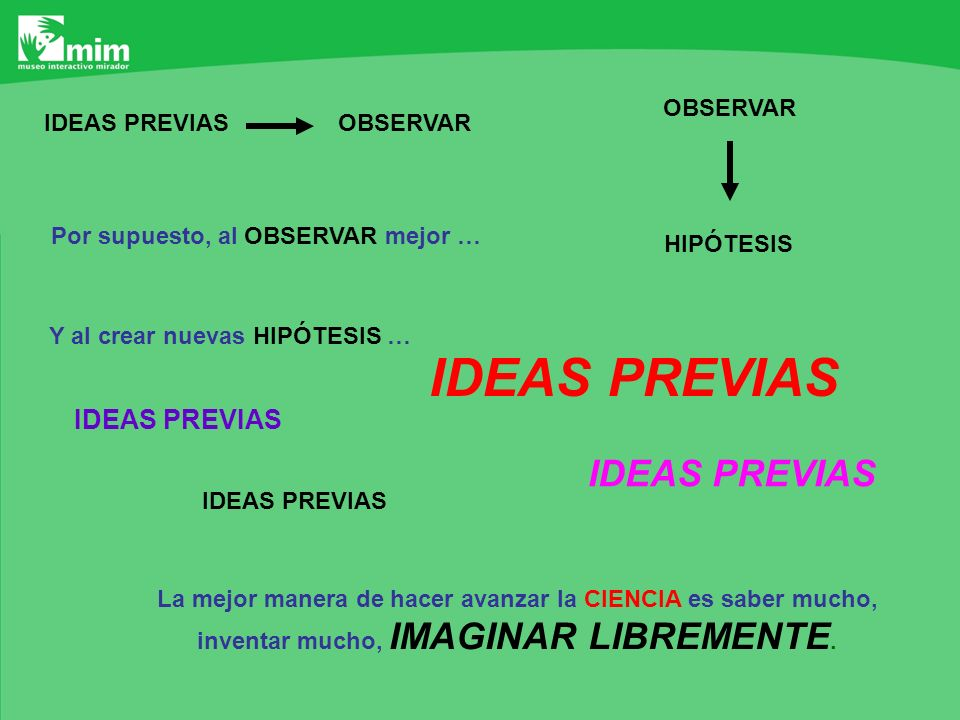 IDEAS PREVIAS IDEAS PREVIAS IDEAS PREVIAS OBSERVAR IDEAS PREVIAS