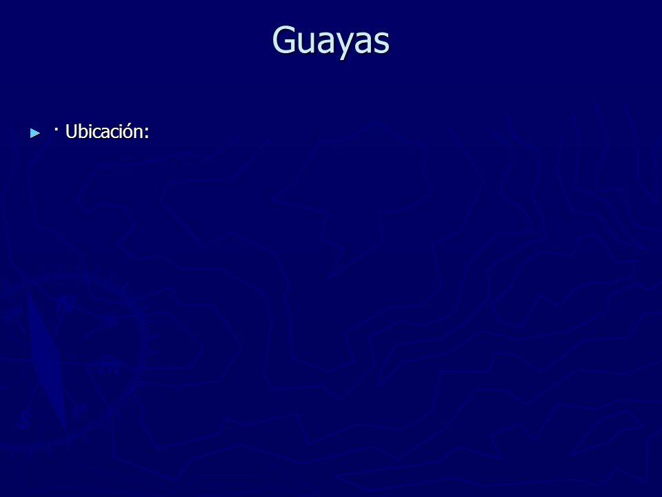 Guayas · Ubicación: