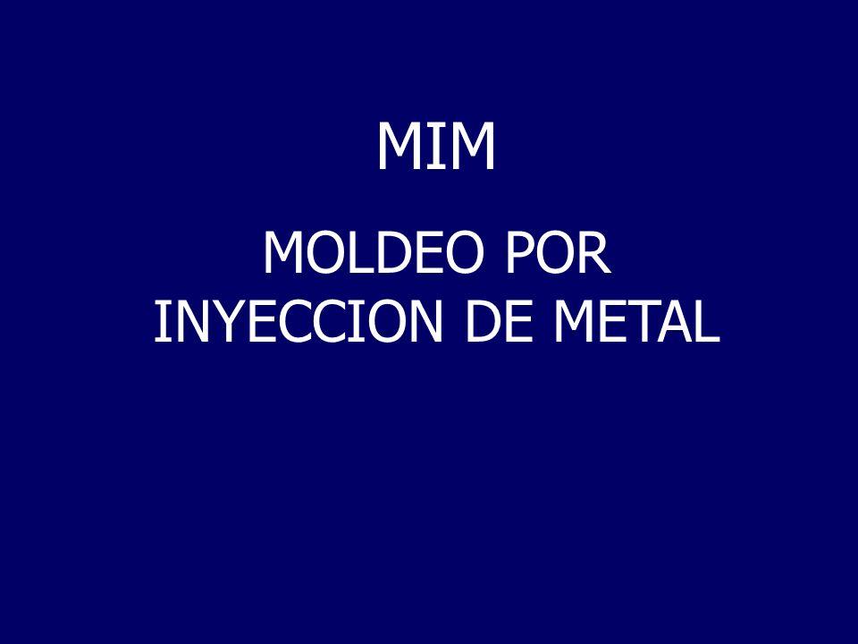 MOLDEO POR INYECCION DE METAL