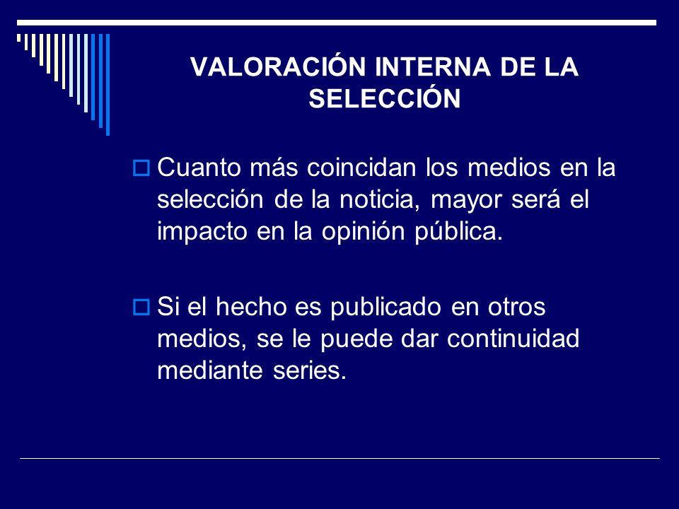 VALORACIÓN INTERNA DE LA SELECCIÓN