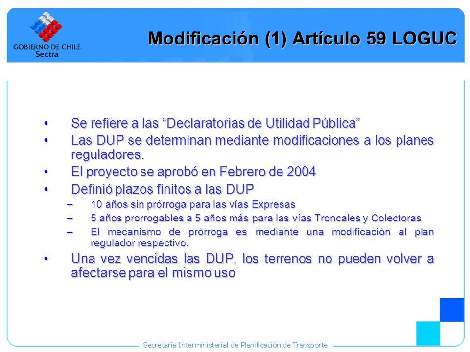Modificación (1) Artículo 59 LOGUC
