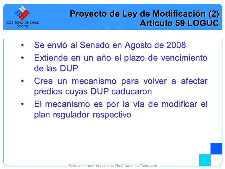 Proyecto de Ley de Modificación (2) Artículo 59 LOGUC