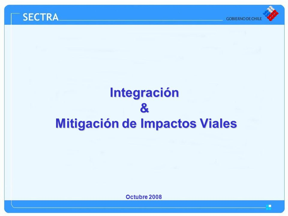Integración & Mitigación de Impactos Viales