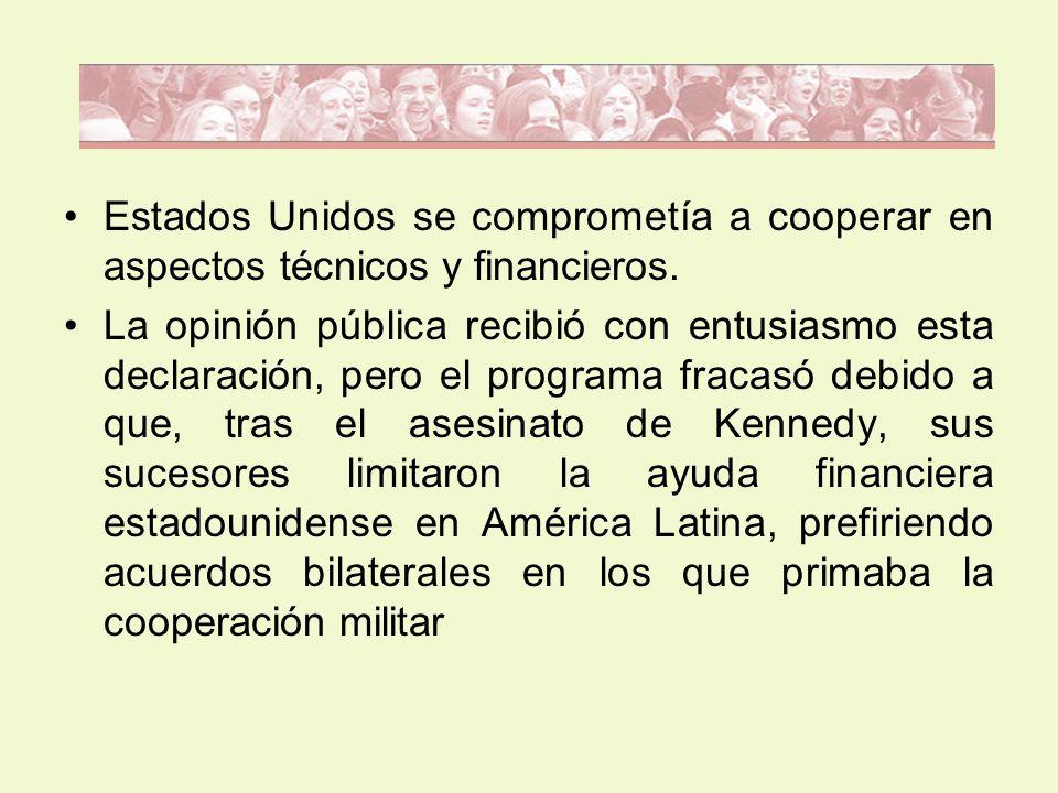 Estados Unidos se comprometía a cooperar en aspectos técnicos y financieros.