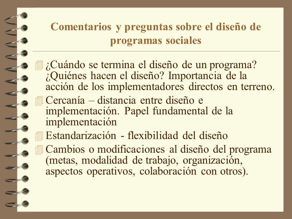 Comentarios y preguntas sobre el diseño de programas sociales