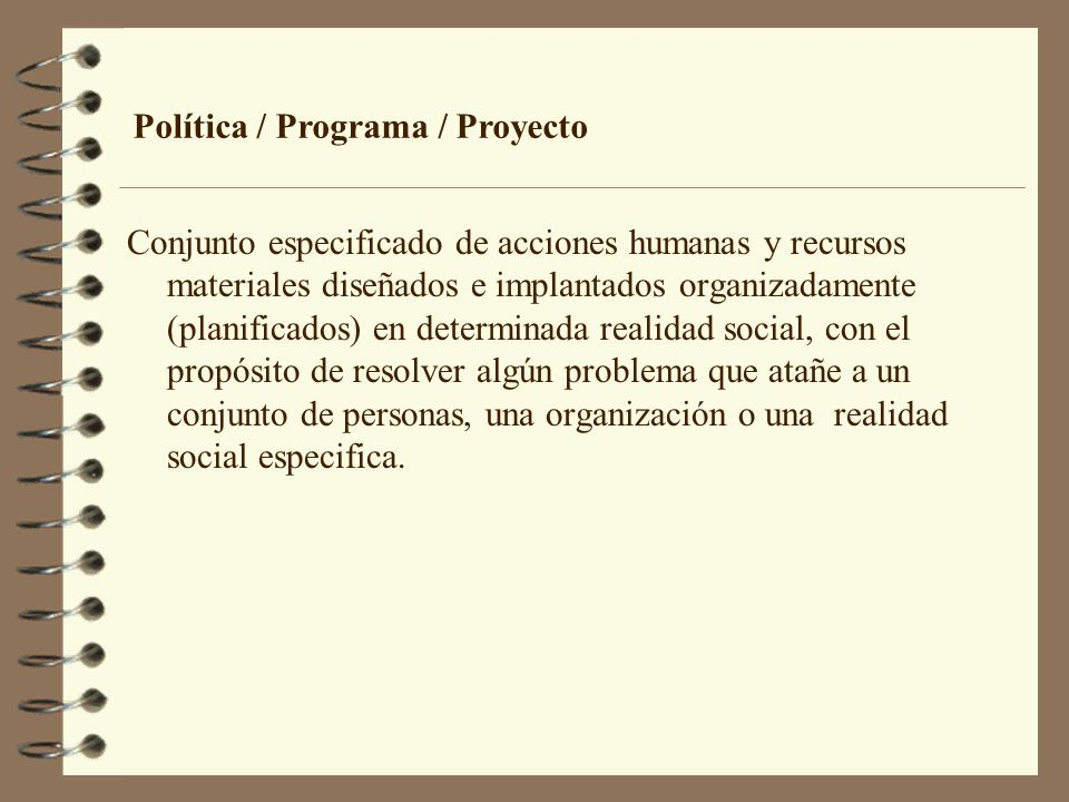 Política / Programa / Proyecto