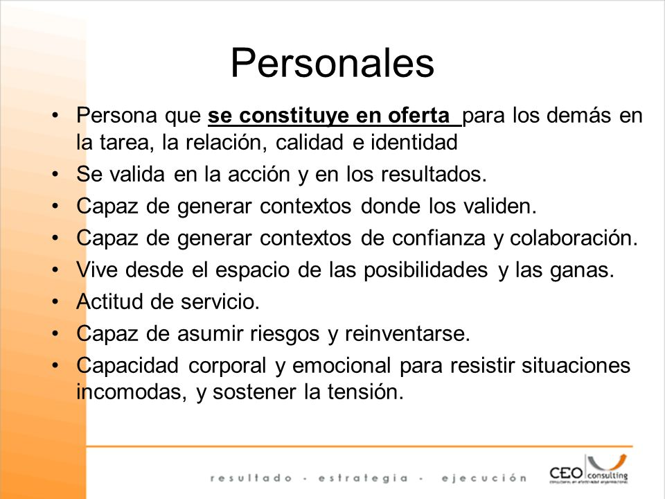 Personales Persona que se constituye en oferta para los demás en la tarea, la relación, calidad e identidad.