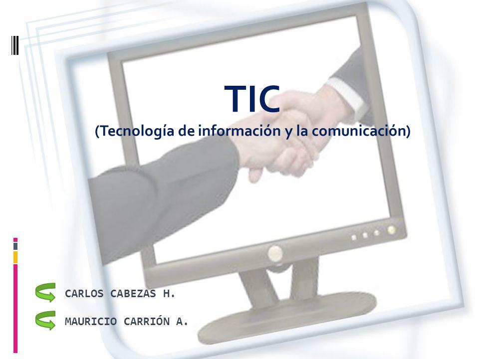 TIC (Tecnología de información y la comunicación)