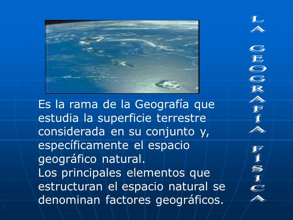 Es la rama de la Geografía que. estudia la superficie terrestre