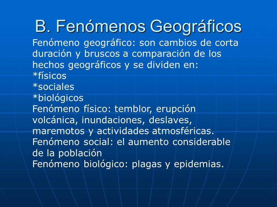 B. Fenómenos Geográficos