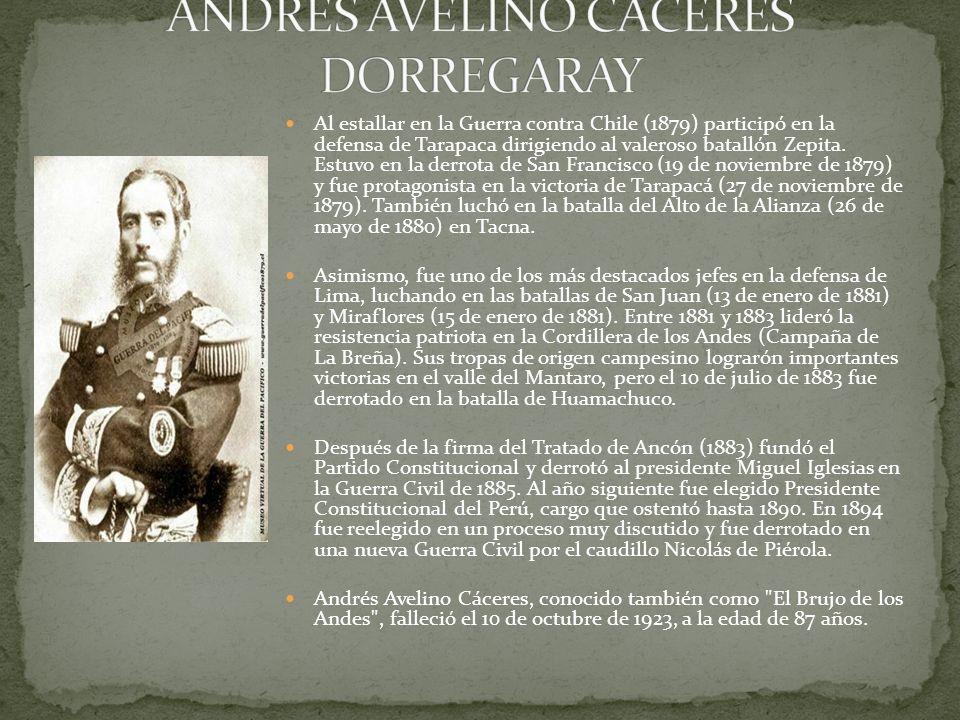 ANDRES AVELINO CÁCERES DORREGARAY