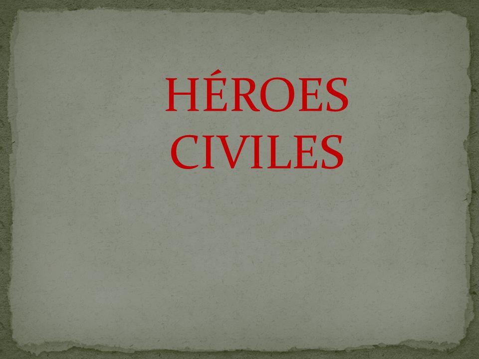 HÉROES CIVILES