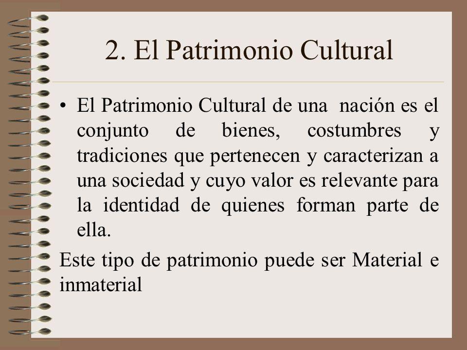 2. El Patrimonio Cultural