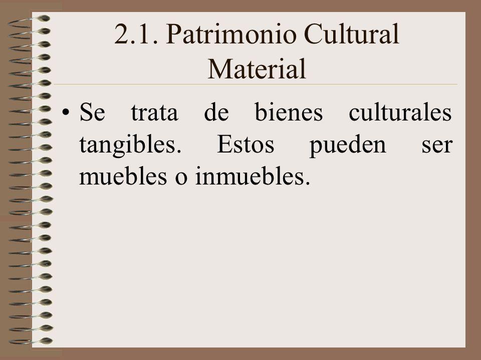 2.1. Patrimonio Cultural Material