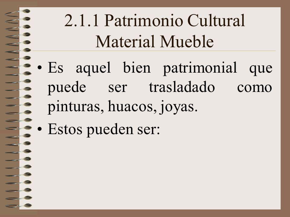 2.1.1 Patrimonio Cultural Material Mueble