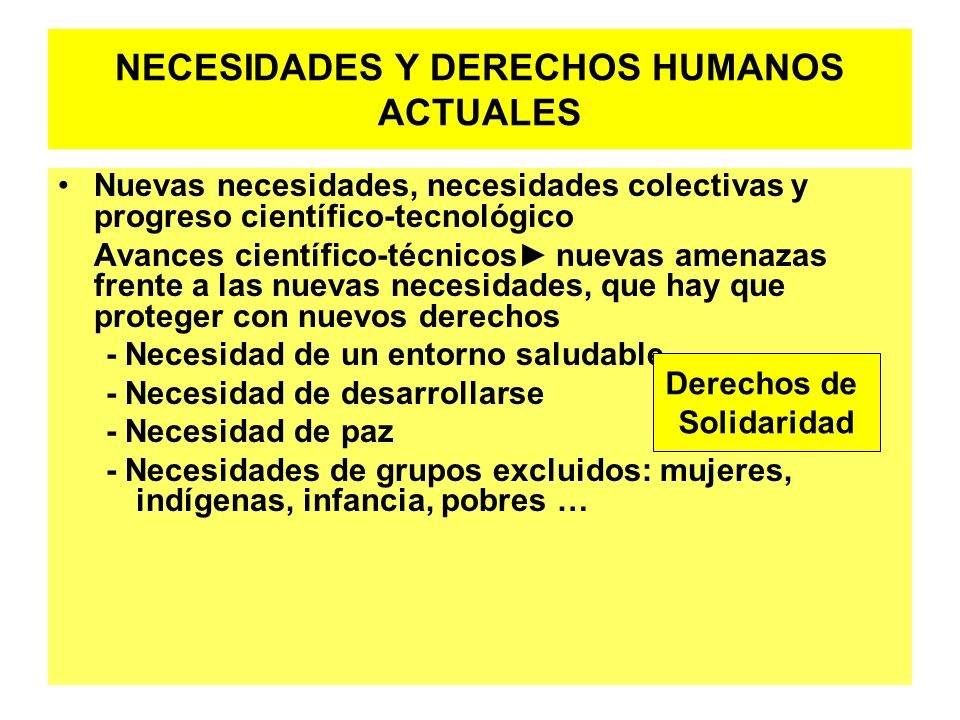 NECESIDADES Y DERECHOS HUMANOS ACTUALES