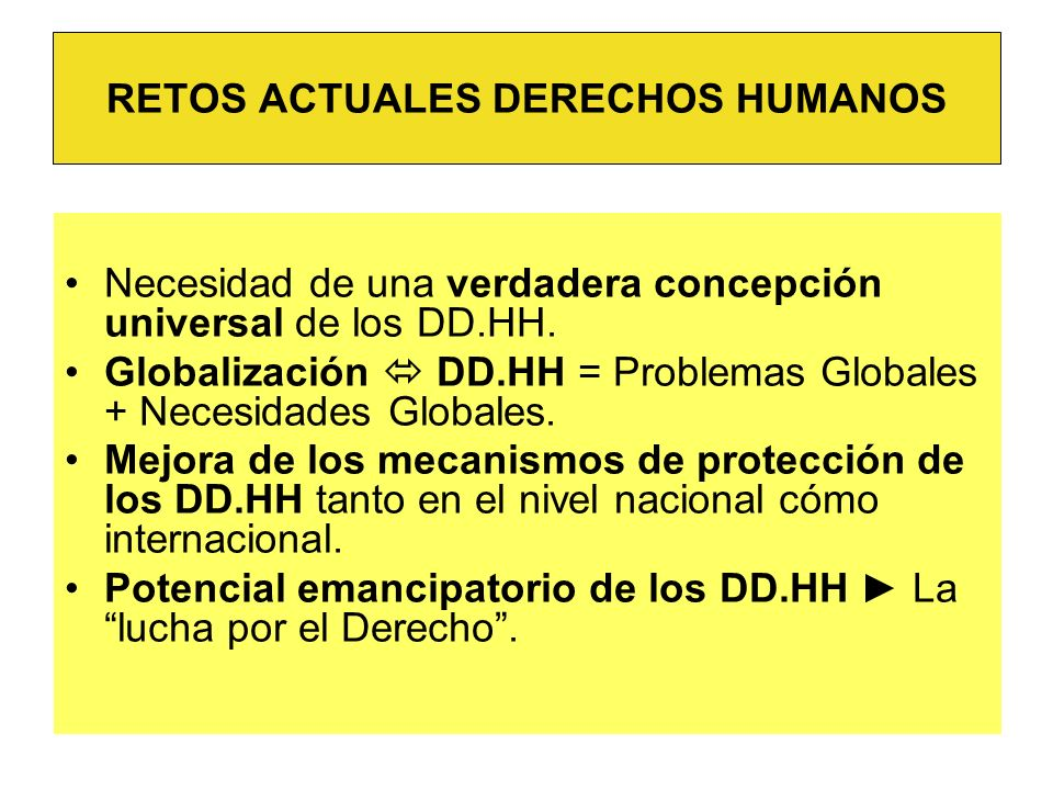 RETOS ACTUALES DERECHOS HUMANOS