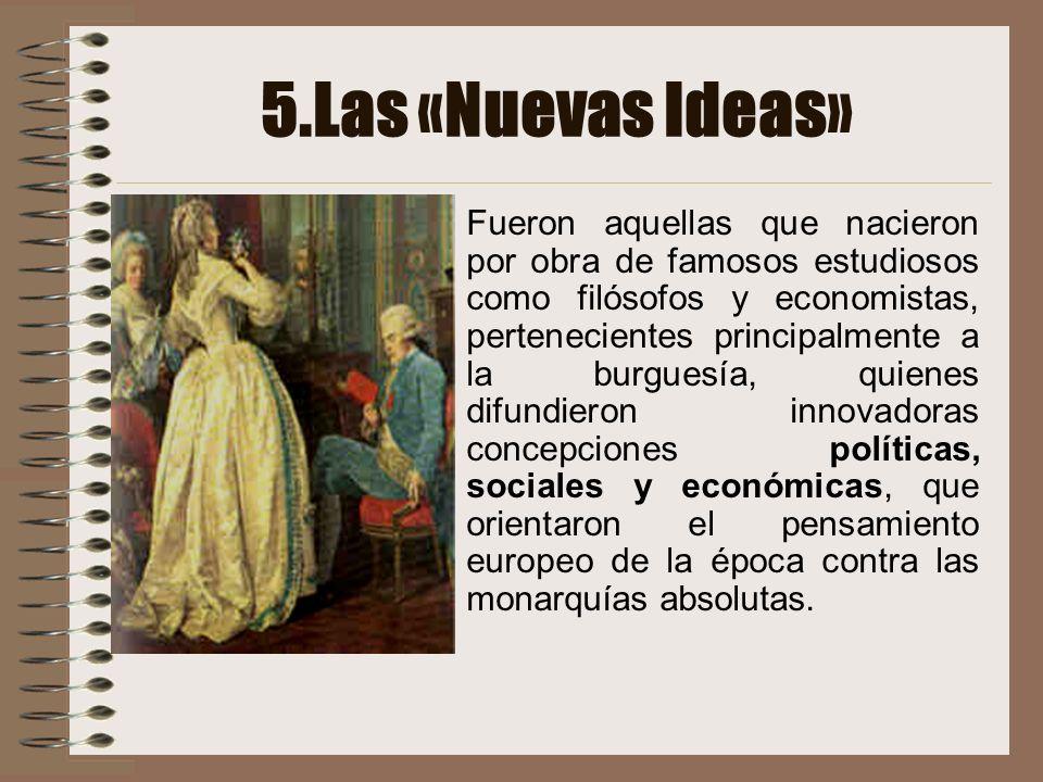 5.Las «Nuevas Ideas»