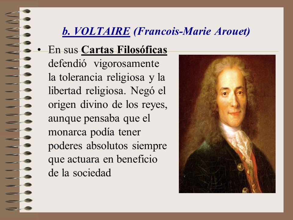 b. VOLTAIRE (Francois-Marie Arouet)